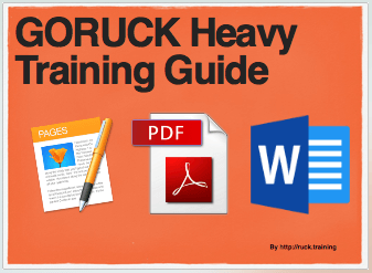 Free 12-Week GORUCK Heavy Training Plan and Guide - Ruck