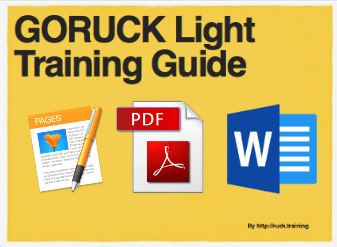 Free 8-Week GORUCK Light Training Plan and Guide - Ruck Training